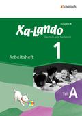Xa-Lando, Deutsch- und Sachbuch, Ausgabe B: 1. Schuljahr, Arbeitsheft Teil A + B, 2 Hefte; Bd.1