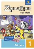 Zahlenzorro - Das Heft: Förderheft 1. Schuljahr; Bd.1