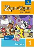 Zahlenzorro - Das Heft: Forderheft 1. Schuljahr; Bd.1