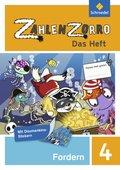 Zahlenzorro - Das Heft: Forderheft 4. Schuljahr; Bd.4