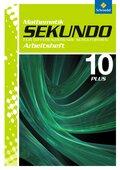 Sekundo, Ausgabe 2009: 10. Schuljahr, Arbeitsheft Plus