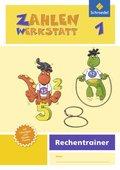 Zahlenwerkstatt, Rechentrainer, Ausgabe 2015: 1. Schuljahr