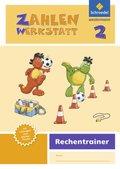 Zahlenwerkstatt, Rechentrainer, Ausgabe 2015: 2. Schuljahr