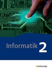 Informatik, Neubearbeitung: Informatik / Informatik - Lehrwerk für die gymnasiale Oberstufe - Ausgabe 2014