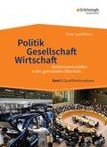 Politik - Gesellschaft - Wirtschaft, Ausgabe 2014: Qualifikationsphase; Bd.2