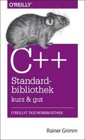 C++-Standardbibliothek kurz & gut