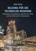 Bildung für die technische Moderne