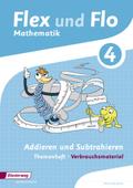 Flex und Flo, Ausgabe 2014: Addieren und Subtrahieren (Verbrauchsmaterial) - Themenheft.4