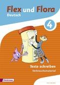 Flex und Flora - Deutsch: Texte schreiben 4 (Verbrauchsmaterial)