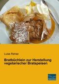 Bratbüchlein zur Herstellung vegetarischer Bratspeisen