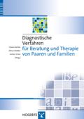 Diagnostische Verfahren für Beratung und Therapie von Paaren und Familien