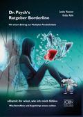 Dr. Psych's Ratgeber Borderline-Syndrom / Multiple Persönlichkeit