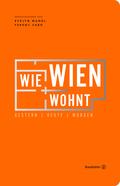Wie Wien wohnt