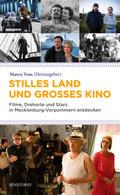 Stilles Land und großes Kino