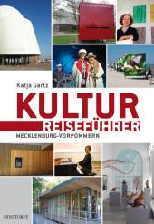 Kulturreiseführer Mecklenburg-Vorpommern