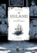 Im Eisland - Die Franklin-Expedition