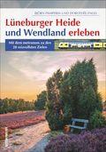 Lüneburger Heide und Wendland erleben