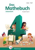 Das Mathebuch, Neuausgabe Bayern: 4. Jahrgangsstufe, Arbeitsheft