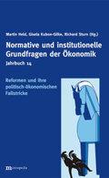 Jahrbuch Normative und institutionelle Grundfragen der Ökonomik / Reformen und ihre politisch-ökonomischen Fallstricke