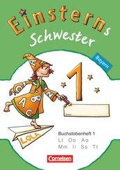 Einsterns Schwester, Erstlesen, Bayern 2014: 1. Jahrgangsstufe - Buchstabenheft 1