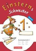 Einsterns Schwester, Erstlesen, Bayern 2014: 1. Jahrgangsstufe - Buchstabenheft 2