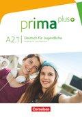 Prima plus - Deutsch für Jugendliche: Schülerbuch; Bd.A2.1