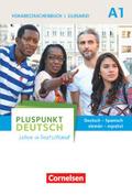 Pluspunkt Deutsch - Leben in Deutschland: Vokabeltaschenbuch Deutsch-Spanisch / Glosario alemán-español (Gesamtband); Bd.A1