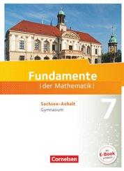 Fundamente der Mathematik, Gymnasium Sachsen-Anhalt: 7. Schuljahr, Schülerbuch