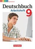 Deutschbuch, Gymnasium Allgemeine Ausgabe, Neubearbeitung 2012: 9. Schuljahr, Arbeitsheft