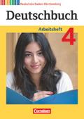 Deutschbuch, Realschule Baden-Württemberg, Neubearbeitung: 8. Schuljahr, Arbeitsheft; Bd.4