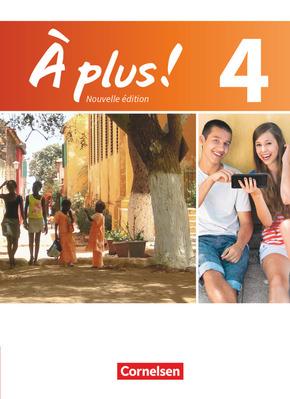 À plus! Nouvelle édition: Schülerbuch; Bd.4