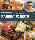 Steven Raichlen: The Original Barbecue Bible - Die 500 besten Grillrezepte
