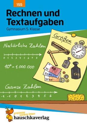 Rechnen und Textaufgaben, Gymnasium 5. Klasse