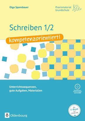 Schreiben 1/2 - kompetenzorientiert!, m. CD-ROM