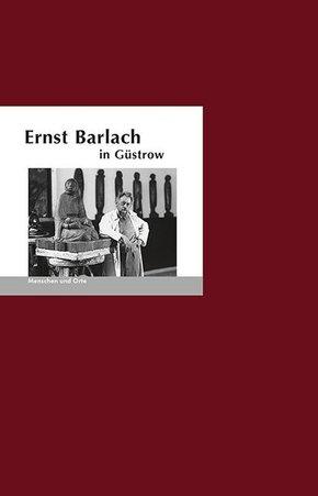 Ernst Barlach in Güstrow