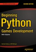 Beginning Python Games Development