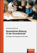 Sprachliche Bildung in der Grundschule