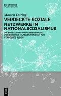 Verdeckte soziale Netzwerke im Nationalsozialismus