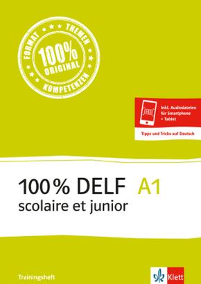 100% DELF scolaire et junior: A1 - Trainingsheft