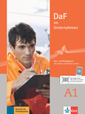DaF im Unternehmen: Kurs- und Übungsbuch mit Audios und Filmen online; Bd.A1