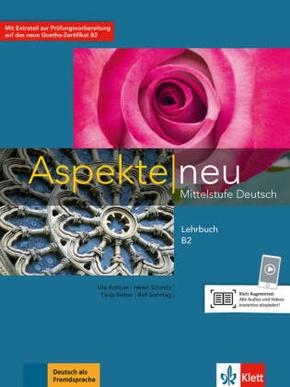 Aspekte neu - Mittelstufe Deutsch: Lehrbuch B2