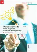 Persönlichkeitsbildung und soziale Kompetenz I HAK, m. CD-ROM