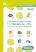 Spielen und Lernen - die Schriftsprache begreifen, m. Audio-CD