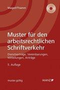 Muster für den arbeitsrechtlichen Schriftverkehr, m. 1 CD-ROM (f. Österreich)