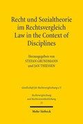 Recht und Sozialtheorie im Rechtsvergleich; Law in the Context of Disciplines