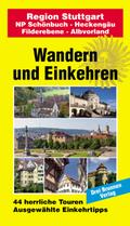 Wandern und Einkehren: Region Stuttgart; Bd.22