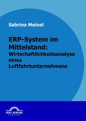 ERP-System im Mittelstand: Wirtschaftlichkeitsanalyse eines Luftfahrtunternehmens