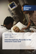 Interdisciplinary Rounds in the Intensive Care Unit