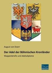 Der Adel der Böhmischen Kronländer