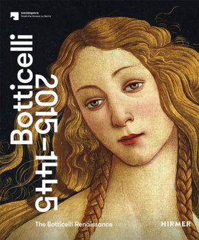 The Botticelli Renaissance, Botticelli, 2015-1445